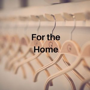 Items for the home .....